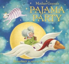 Smith, Danna Mother Goose`s Pajama Party