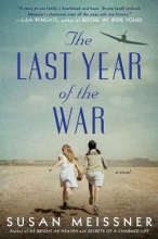 Susan Meissner The Last Year Of The War