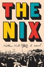 Hill, Nathan Hill*The Nix