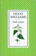 Hugo Williams Dock Leaves