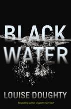 Doughty, Louise Black Water