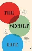 Andrew O`Hagan The Secret Life