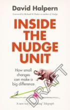 David Halpern Inside the Nudge Unit