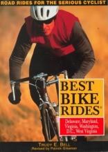 Trudy E Bell,   Patrick Gilsenan Best Bike Rides Delaware Maryland, Virginia, Washington, D.C. and West Virginia