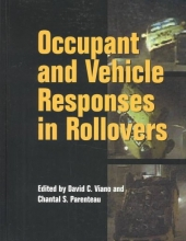Chantal Parenteau,   David C. Viano Occupant and Vehicle Responses in Rollovers