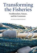 Bresnihan, Patrick Transforming the Fisheries