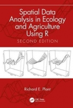 Richard E. Plant Spatial Data Analysis in Ecology and Agriculture Using R, Second Edition