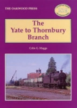 Colin G. Maggs The Yate to Thornbury Branch