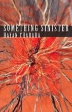 Charara, Hayan Something Sinister