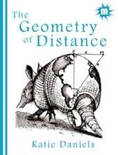 Katie Daniels The Geometry of Distance