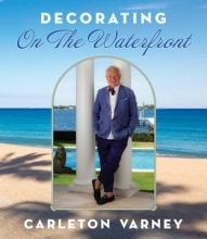 Varney, Carleton Decorating on the Waterfront