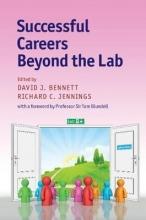 Bennett, David J. Successful Careers beyond the Lab