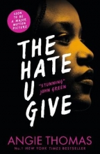 Angie Thomas, The Hate U Give