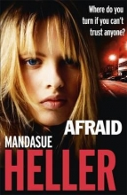 Heller, Mandasue Afraid