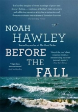 Hawley, Noah Before the Fall