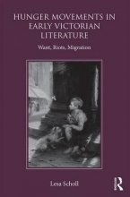 Scholl, Lesa Hunger Movements in Early Victorian Literature