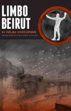 Chouman, Hilal Limbo Beirut