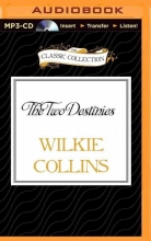 Collins, Wilkie The Two Destinies