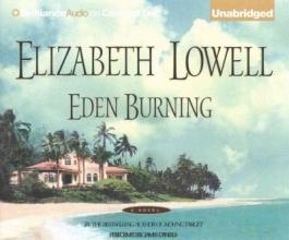 Lowell, Elizabeth Eden Burning