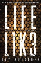 Jay Kristoff , LIFEL1K3 (Lifelike)