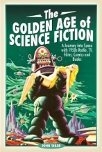 Wade, John Golden Age of Science Fiction