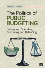 Irene S. Rubin, The Politics of Public Budgeting