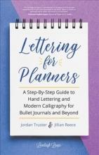 Truster, Jordan,   Reece, Jillian Lettering for Planners