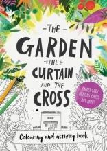 Carl Laferton The Garden, the Curtain & the Cross Colouring & Activity Book