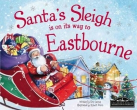 James, Eric Santa`s Sleigh is on it`s Way to Eastbourne