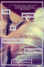 Cassara, Joseph The House of Impossible Beauties