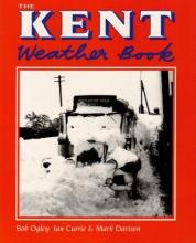 Bob Ogley,   Ian Currie,   Mark Davison The Kent Weather Book