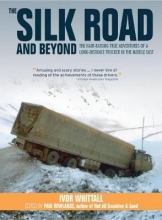 Ivor Whittall The Silk Road and Beyond