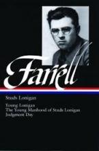 Farrell, James T. Studs Lonigan
