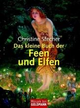 Stecher, Christine Das kleine Buch der Feen und Elfen