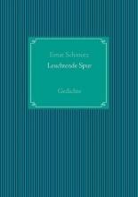 Schmutz, Ernst Leuchtende Spur
