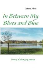 Filius, Lorenz In Between My Blues and Blue