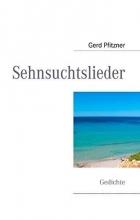 Pfitzner, Gerd Sehnsuchtslieder