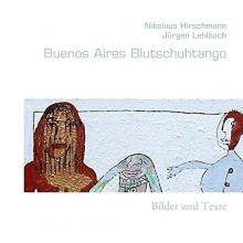 Hirschmann, Nikolaus Buenos Aires Blutschuhtango