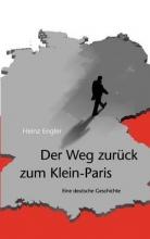 Engler, Heinz Der Weg zurück zum Klein-Paris
