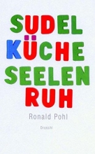Pohl, Ronald sudelküche seelenruh