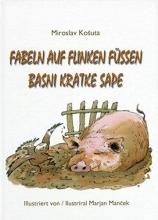 Kosuta, Miroslav Fabeln auf flinken Füßen. Basni kratke sape