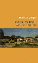 Renfer, Werner Frühzeitiger Herbst /Automne précoce