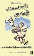 Schrinner, Klaus Klammeraffe liebt Giraffe