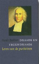 H.  Bakker Draads en tegendraads