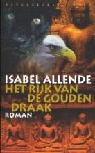Allende, Isabel Het rijk van de gouden draak