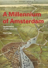 Fred Feddes , A millenium of Amsterdam