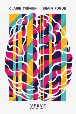 Claire Trevien,Brain Fugue