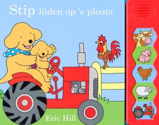 Eric Hill,Stip - lûden op `e pleats