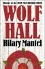 Mantel, Hilary, Wolf Hall (A)