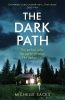 Michelle Sacks, The Dark Path